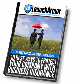 10 Best Ways to Protect Your Company with Business Insurance